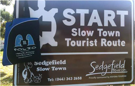 Bag urges every South African town to join the burgeoning slow town  movement, as exemplified by Sedgefield in the Cape.